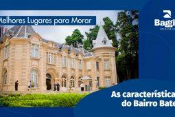Melhores Lugares para Morar: As características do Bairro Batel