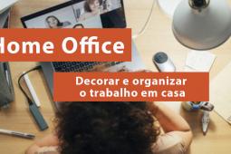 Home office: como decorar e organizar um espaço para trabalhar em casa