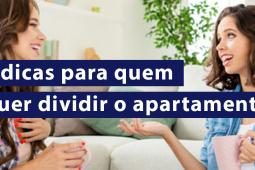 5 dicas para quem quer dividir apartamento